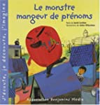 Le monstre mangeur de prnoms