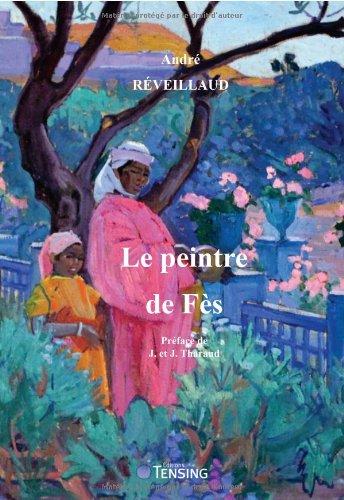 Le peintre de Fès de André Réveillaud