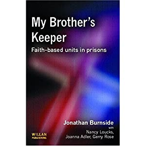 【クリックで詳細表示】My Brother's Keeper: Anthony Bottoms, Jonathan Burnside, Joanna R. Adler, Nancy Loucks, Gerry Rose: 洋書