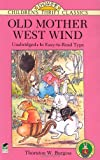 Old Mother West Wind (0486288498) by Thornton W. Burgess