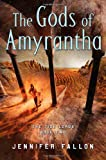 The Gods of Amyrantha (Tide Lords) (0765316838) by Fallon, Jennifer