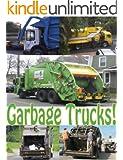 Garbage Trucks: a photo book of big trucks and machines