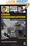 Crisis Communications: A Casebook App...