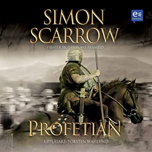 Profetian [The Prophecy] | [Simon Scarrow]