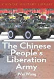 The Chinese Peoples Liberation Army (Chinese Military Library)