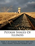 img - for Potash shales of Illinois book / textbook / text book