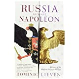 Russia Against Napoleonby Dominic Lieven