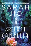 The Last Camellia by Sarah Jio cover image