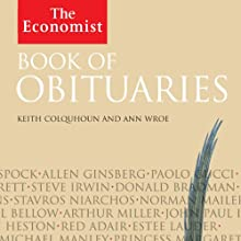 Book of Obituaries: The Economist Audiobook by Ann Wroe, Keith Colquhoun Narrated by Lucy Scott