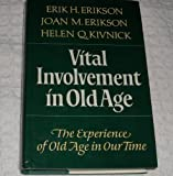 Vital Involvement in Old Age (0393023591) by Erikson, Erik H.