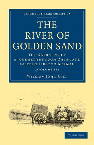 the-river-of-golden-sand-the-narrative-of-a-journey-through-china-and-eastern-tibet-to-burmah