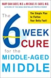 Image of The 6-Week Cure for the Middle-Aged Middle: The Simple Plan to Flatten Your Belly Fast!