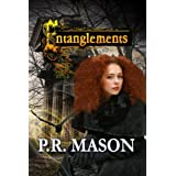 Entanglements (An Urban Fantasy / Paranormal Romance)by P.R. Mason