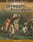 img - for The Struggle for Freedom (World Black History) by Spring Hermann (2009-08-15) book / textbook / text book