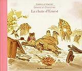"""Afficher """"La Chute d'Ernest"""""""