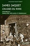 echange, troc Jaquet James - Chasses du Rhin