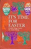 img - for It's Time for Easter book / textbook / text book