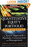 Quantitative Equity Portfolio Management: An Active Approach to Portfolio Construction and Management (McGraw-Hill Library of Investment and Finance)
