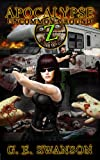 Apocalypse Z: Uncommon Ground (Zombie Novel #2)