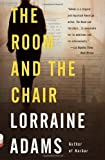 The Room and the Chair (Vintage Contemporaries)