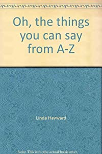 Oh, the things you can say from A-Z: Learn about big and little letters (A Dr. Seuss beginner fun book) download ebook