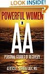 Powerful Women in AA: Personal Storie...