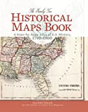 The Family Tree Historical Maps Book: A State-by-State Atlas of US History, 1790-1900 (English and English Edition)