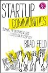 Startup Communities: Building an Entr...