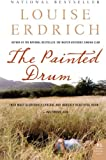 The Painted Drum: A Novel (P.S.) (0060515112) by Erdrich, Louise