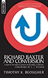 Richard Baxter And Conversion: A Study of Puritan Concept of Becoming Christian