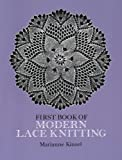First Book of Modern Lace Knitting (Dover Knitting, Crochet, Tatting, Lace)