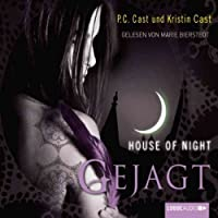 Gejagt (House of Night 5) Hörbuch