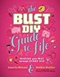 Debbie Stoller Bust DIY Guide to Life (Bust Magazine)