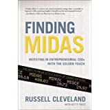 Finding Midas: Investing in Entrepreneurial CEOs With the Golden Touch ~ Russell Cleveland