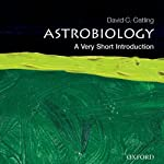 Astrobiology: A Very Short Introduction | David C. Catling