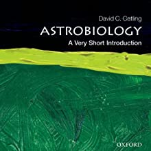 Astrobiology: A Very Short Introduction Audiobook by David C. Catling Narrated by Grover Gardner