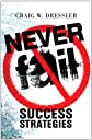 Never Fail: Success Strategies