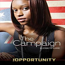 The Campaign Audiobook by Elizabeth Karre Narrated by  Intuitive