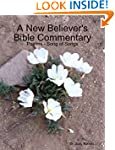 A New Believer's Bible Commentary: Ps...