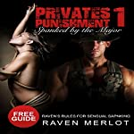 Spanked by the Major: A Tale of Military Discipline (Private's Punishment, Book 1) | Raven Merlot