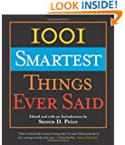 1001 Smartest Things Ever Said