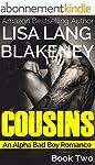 Cousins: An Alpha Bad Boy Romance (Bo...