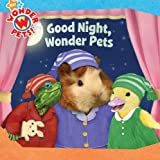 img - for Good Night, Wonder Pets! book / textbook / text book