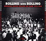 echange, troc Claude Bolling - Rolling With Bolling : Integrale De Claude Bolling Big Band (1973-1983)