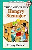 Crosby Bonsall The Case of the Hungry Stranger (I Can Read - Level 2 (Quality))