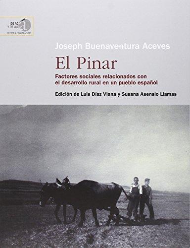 El Pinar: factores sociales relacionados con el desarrollo rural en un pueblo español (