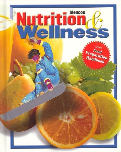Nutrition & Wellness, Student Edition