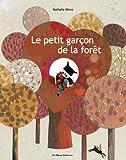 """Afficher """"Le petit garçon de la forêt"""""""