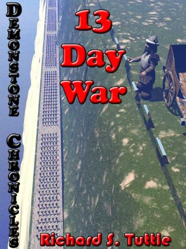 13 Day War (Demonstone Chronicles #6): Volume 6