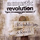 "Ramble and Roamvon ""Acoustic Revolution"""